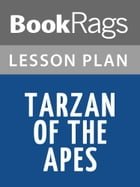 Tarzan of the Apes Lesson Plans by BookRags