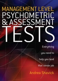 Management Level Psychometric and Assessment Tests: Everything You Need to Help You Land That…