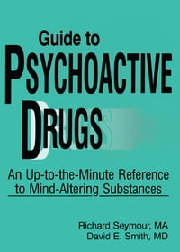 Guide to Psychoactive Drugs