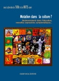 Mutation dans la culture? 33b9cd79-4203-47ac-85d4-7bc2b0b09776