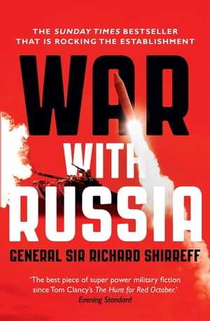 War With Russia An urgent warning from senior military command