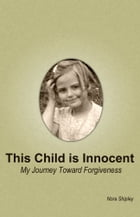 This Child Is Innocent by Nora Shipley