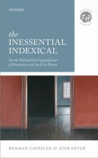 The Inessential Indexical: On the Philosophical Insignificance of Perspective and the First Person…
