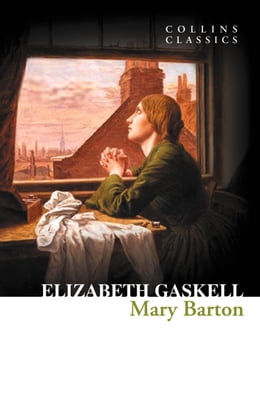Book Mary Barton (Collins Classics) by Elizabeth Gaskell