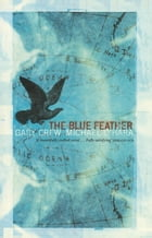Blue Feather by Gary Crew