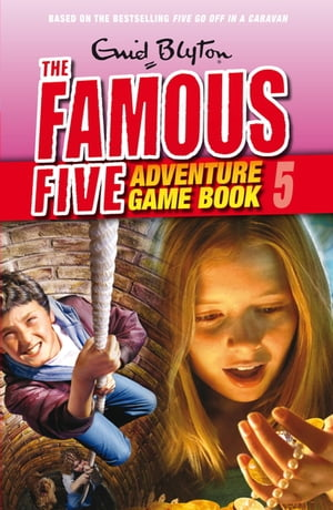 Famous Five Adventure Game Books: 5: Catch the Thief Catch the Thief