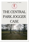 The Central Park Jogger Case fd301c70-c92f-4822-93f7-935d22288c9f