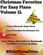 Christmas Favorites for Easy Piano Volume 1 L by Silver Tonalities