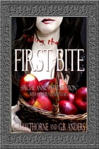 First Bite: Special Annotated Edition (The Annotated Dark Woods Book 1) by C. Hawthorne