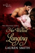 Her Wicked Longing (Two Short Historical Romance Stories) f89f9f98-a500-4e96-9295-639ea68de349