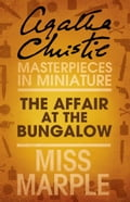 9780007526727 - Agatha Christie: The Affair at the Bungalow: A Miss Marple Short Story - Buch