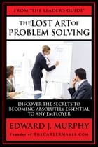 The LOST ART of PROBLEM SOLVING