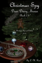 Christmas Spy by L. M. Reed
