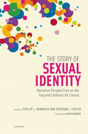 The Story of Sexual Identity Narrative Perspectives on the Gay and Lesbian Life Course