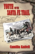 Youth on the Santa Fe Trail 690b84ec-748b-4f91-a1f7-69147700c144
