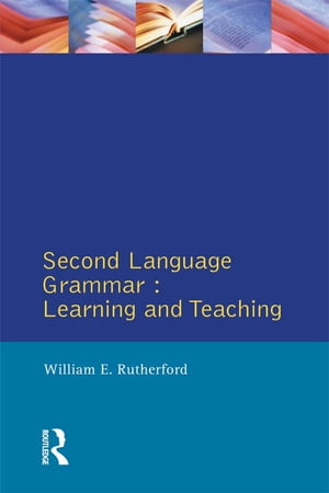 Second Language Grammar Learning and Teaching