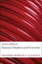 Rameau's Nephew and First Satire by Denis Diderot
