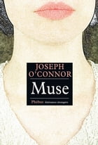 Muse by Joseph O'Connor