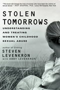 Stolen Tomorrows: Understanding and Treating Women's Childhood Sexual Abuse a1c91d1f-5ef2-4913-93af-452833710ae9