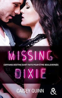 Missing Dixie #3 Neon Dreams: La nouvelle série New Adult qui rend accro