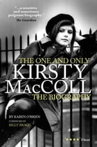 Kirsty MacColl: The Biography by Karen O'Brian