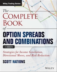The Complete Book of Option Spreads and Combinations: Strategies for Income Generation, Directional…