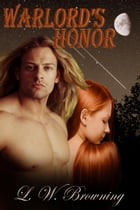 Warlord's Honor: Krystile Warriors, #1 by L. W. Browning