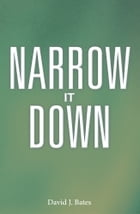 Narrow It Down