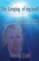 The Longing of my Soul by Wendy Zijdel