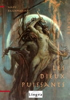 Les Dieux puissants by Nady Baschmakoff