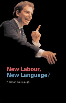 Book New Labour, New Language? by Fairclough, Norman