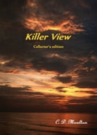 Killer View Collector's Edition by CD Moulton
