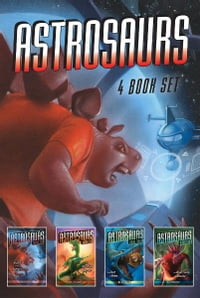 Astrosaurs 4 Book Set: Riddle of the Raptors; The Hatching Horror; The Seas of Doom; The Mind-Swap…
