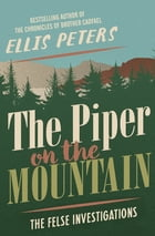 The Piper on the Mountain by Ellis Peters