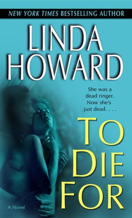 Book To Die For: A Novel by Linda Howard