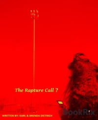 The Rapture Call ?