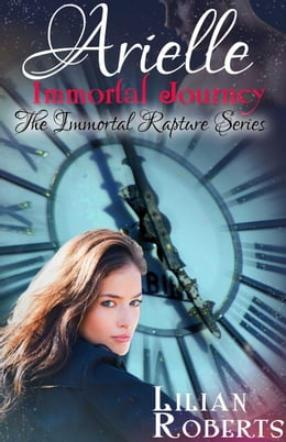 Book Arielle Immortal Journey by Lilian Roberts