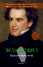 Nathaniel Hawthorne: The Complete Novels by Nathaniel Hawthorne