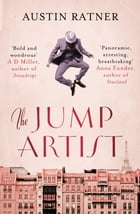 The Jump Artist by Austin Ratner
