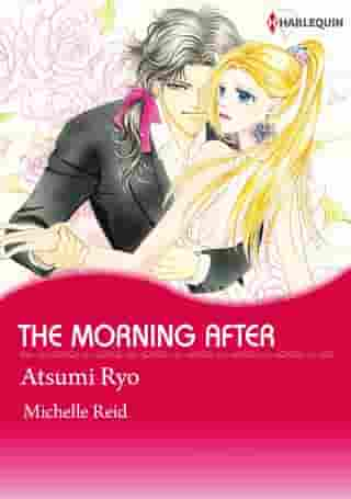 THE MORNING AFTER (Harlequin Comics): Harlequin Comics by Michelle Reid