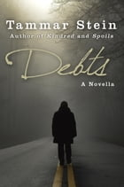Debts: A Novella
