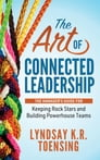 The Art of Connected Leadership Cover Image