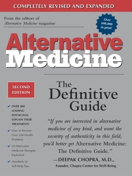 Book Alternative Medicine, Second Edition: The Definitive Guide by Larry Trivieri