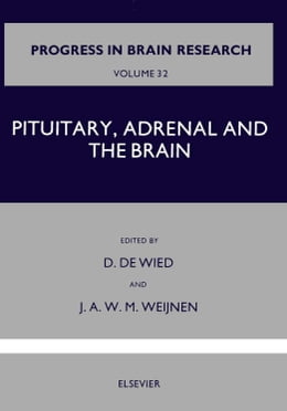 Book Pituitary, Adrenal and the Brain by De Wied, D.