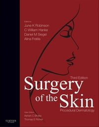 Surgery of the Skin E-Book: Procedural Dermatology