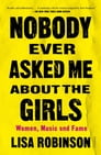 Nobody Ever Asked Me about the Girls Cover Image