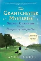 Sidney Chambers and The Dangers of Temptation Cover Image
