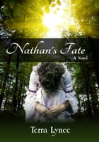 Nathan's Fate by Terra Lynee