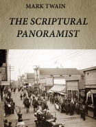 The Scriptural Panoramist by Mark Twain