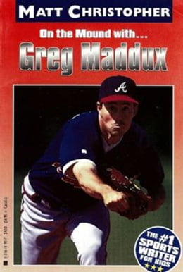 Book Greg Maddux: On the Mound with... by Matt Christopher